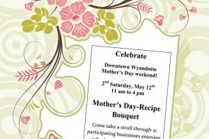 Mother's Day, May12th, 11 am – 4 pm – Second Saturday